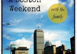 Boston Travel -Guest Post for Don't Mess With Mama