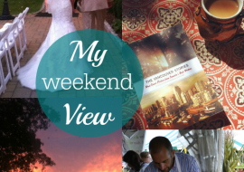 5 Reasons to Love My Weekend View No.40