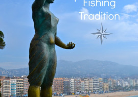 Costa Brava and The Fishing Tradition
