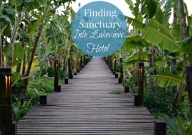 Finding Sanctuary Inle Lake View Resort