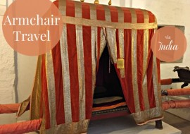 Armchair Travel from India
