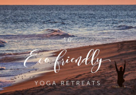 10 Eco Friendly Yoga Retreats