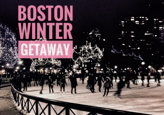 Boston Winter Getaway