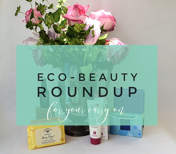 Earth Day Sustainable Eco Beauty Roundup