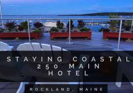 Coastal Stay 250 Main Hotel in Rockland Maine