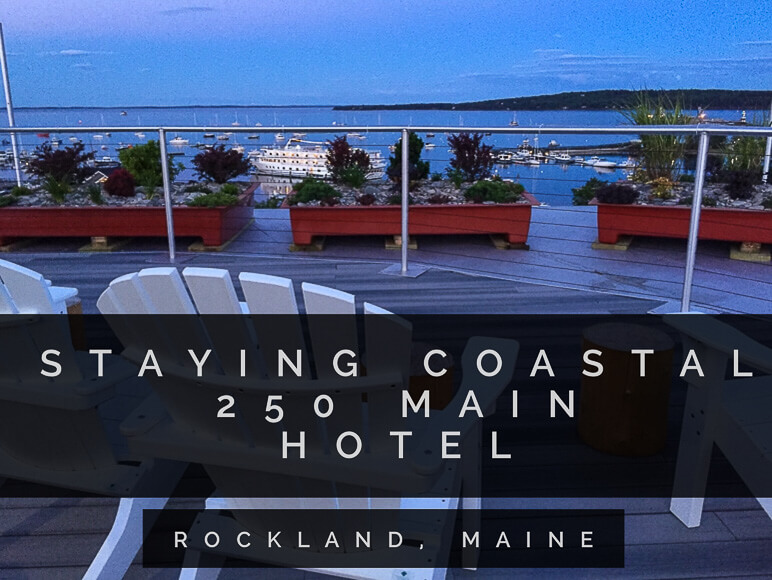 250 Main Hotel in Rockland Maine