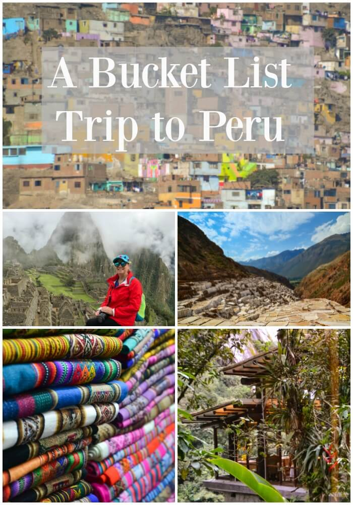 Bucket list adventure to Peru