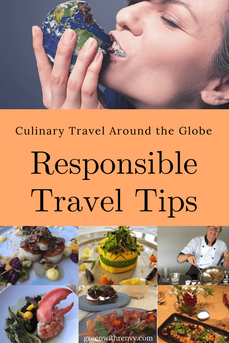 responsible travel tips #eatlocal Around the Globe