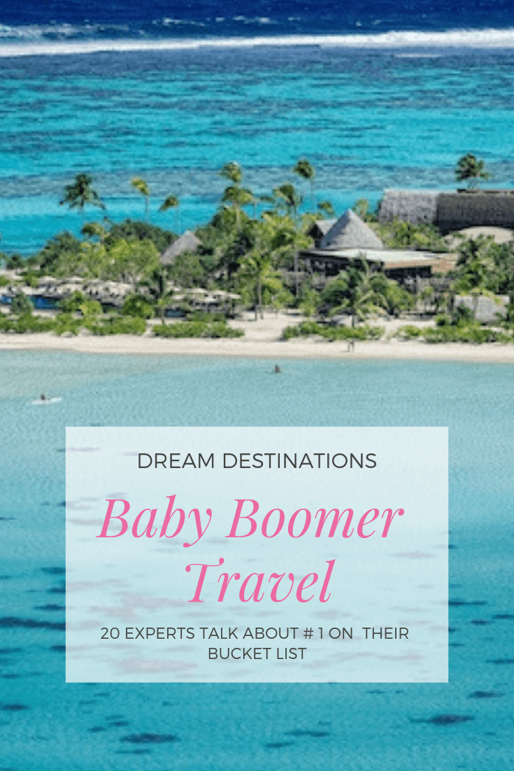 Top Baby Boomer Dream Destinations