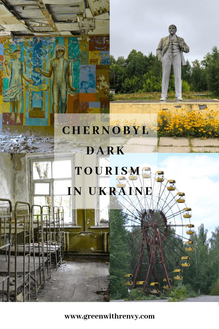 Dark Tourism Ukraine visit Chernobyl