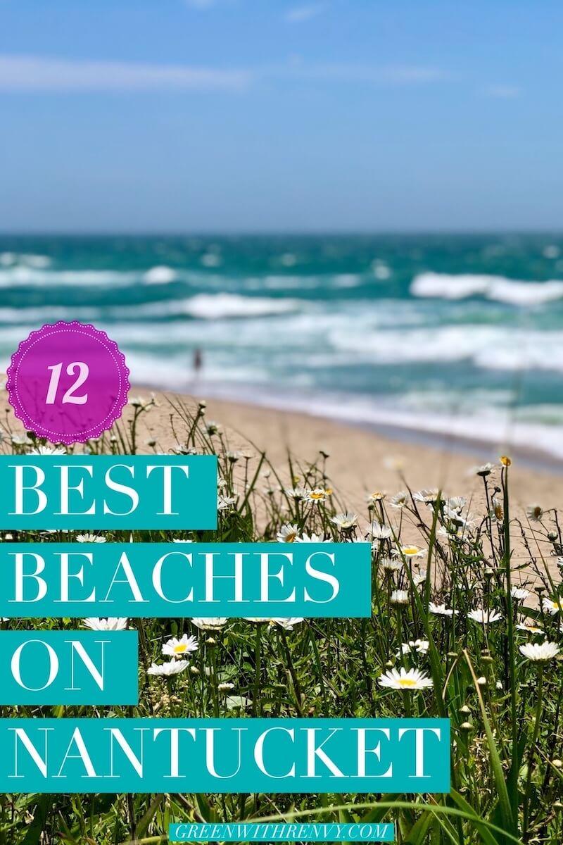best beaches in Nantucket